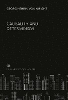Causality and Determinism