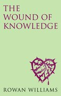 The Wound of Knowledge (new edition)