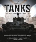 Tanks: 100 Years of Armoured Warfare