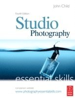 Studio Photography: Essential Skills 4th Edition