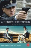 Alternative Scriptwriting: Beyond the Hollywood Formula 5th Edition