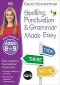Spelling, Punctuation and Grammar Made Easy Ages 8-9 Key Stage 2