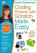 Coding Projects with Scratch Made Easy Ages 8-12 Key Stage 2