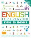 English for Everyone English Idioms