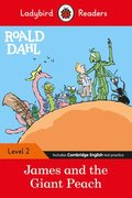 Roald Dahl: James and the Giant Peach - Ladybird Readers Level 2