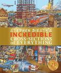 Stephen Biesty's Incredible Cross-Sections of Everything