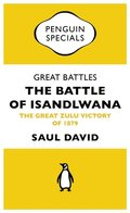 Great Battles: The Battle of Isandlwana