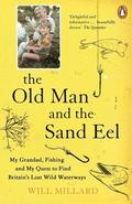 The Old Man and the Sand Eel
