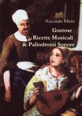 Gustose Ricette Musicali &; Palindromi Sonore