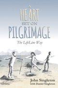 A Heart Set on Pilgrimage
