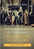 Psychology of Crowds / Psychologie des foules (English French Edition)