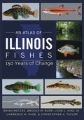 An Atlas of Illinois Fishes