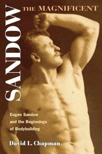 Sandow the Magnificent