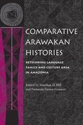 Comparative Arawakan Histories
