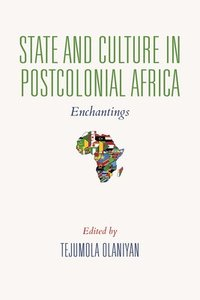 State and Culture in Postcolonial Africa