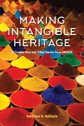 Making Intangible Heritage