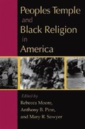 Peoples Temple and Black Religion in America