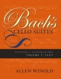 Bach's Cello Suites, Volumes 1 and 2