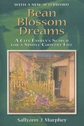 Bean Blossom Dreams, With a New Afterword