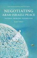 Negotiating Arab-Israeli Peace, Second Edition