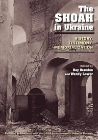The Shoah in Ukraine