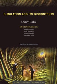 Simulation and Its Discontents