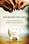Our Selfish Tax Laws