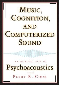 Music, Cognition, and Computerized Sound
