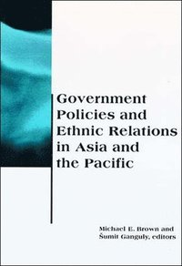 Government Policies and Ethnic Relations in Asia and the Pacific