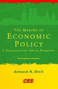 The Making of Economic Policy