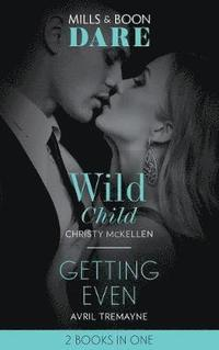 Wild Child / Getting Even