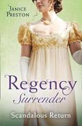 Regency Surrender: Scandalous Return