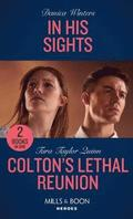 In His Sights / Colton's Lethal Reunion
