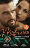 Mistresses: Blackmailed For His Pleasure