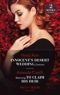 Innocent's Desert Wedding Contract / Returning To Claim His Heir