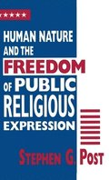 Human Nature and the Freedom of Public Religious Expression