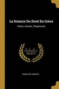 La Science Du Droit En Grece