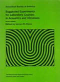 Suggested Experiments for Laboratory Courses in Acoustics and Vibrations