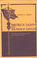 Broken Lights and Mended Lives
