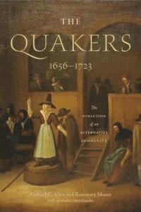 The Quakers, 1656-1723