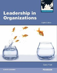 Leadership in Organizations Global Edition