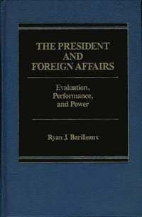 The President and Foreign Affairs