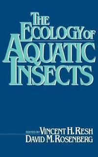 The Ecology of Aquatic Insects