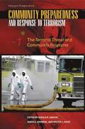 Community Preparedness and Response to Terrorism [3 volumes]