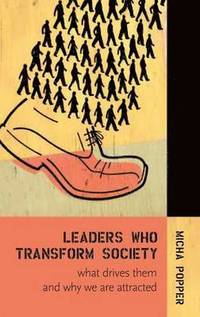 Leaders Who Transform Society: