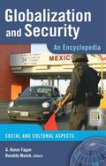 Globalization and Security: An Encyclopedia [2 volumes]