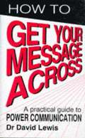 How to Get Your Message Across