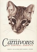 A Guide to the Carnivores of Central America
