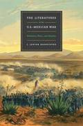 The Literatures of the U.S.-Mexican War