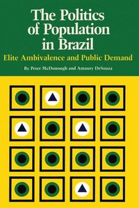 The Politics of Population in Brazil